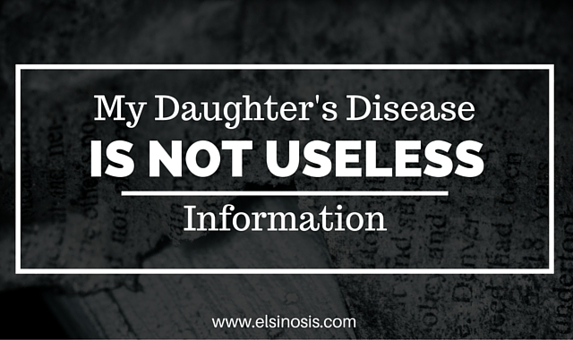 My Daughter's Disease is Not Usless