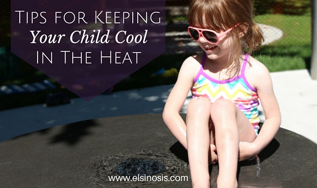 Tips for Keeping Your Child Cool